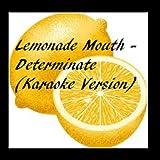 Lemonade Mouth - Determinate (Karaoke Version) - Single