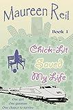 Chick-Lit Saved My Life: Book 1 (Chick-Lit Trilogy)