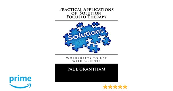 All Worksheets Solution Focused Brief Therapy Worksheets Free – Solution Focused Brief Therapy Worksheets