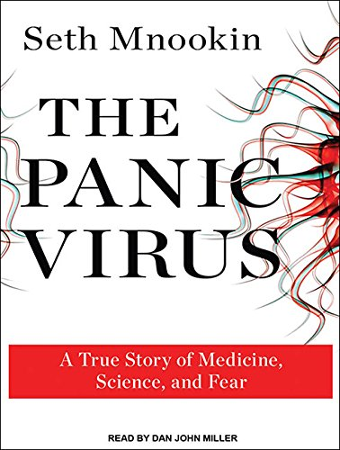 Download The Panic Virus: A True Story of Medicine, Science, and Fear ebook