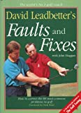 img - for David Leadbetter's Faults and Fixes: How to Correct the 80 Most Common Mistakes Golfers Make by David Leadbetter (1993-10-31) book / textbook / text book