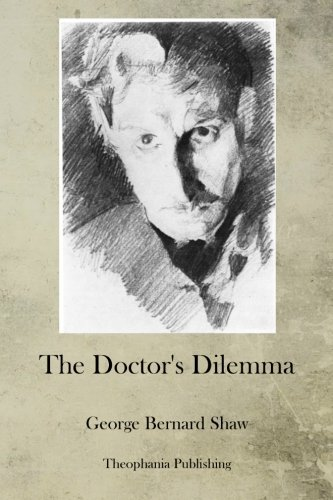 The Doctor's Dilemma pdf
