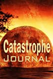 Catastrophe Journal: 6 x 9 | Notebook | When you mess up | When life explodes | Write it down | Moon
