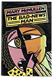 The Bad News Man, Mary McMullen, 038523435X