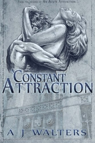 A Constant Attraction (The Attraction Series) (Volume 2) pdf