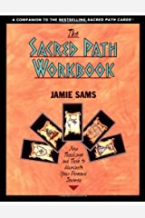 The Sacred Path Workbook: New Teachings and Tools to Illuminate Your Personal Journey Capa comum