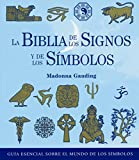 img - for Biblia de los signos y de los simbolos / Bible of the Signs and Symbols (Spanish Edition) book / textbook / text book
