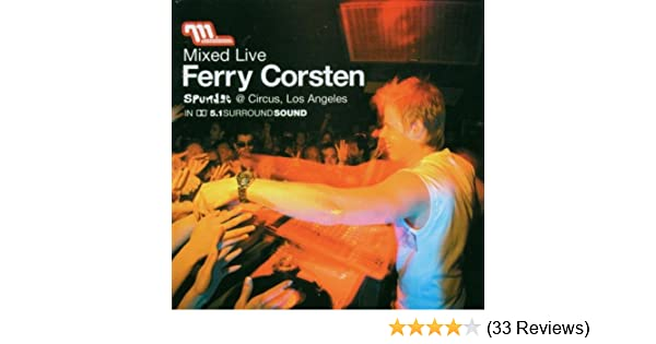 ferry corsten mixed live spundae