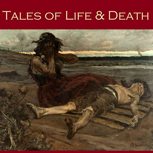 Tales of Life and Death