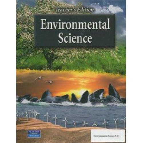 ENVIRONMENTAL SCIENCE TEACHER'S EDITION 2007