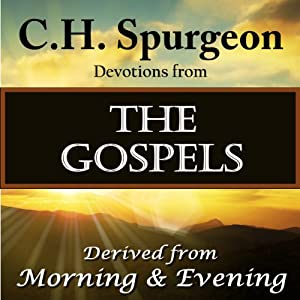 C. H. Spurgeon Devotions from the Gospels Audiobook