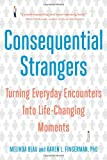 Consequential Strangers, Melinda Blau and Karen L. Fingerman, 0393338452