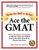 Image of Ace the GMAT: Master the GMAT in 40 Days