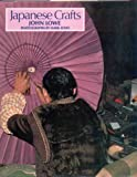 Japanese Crafts, John Lowe, 0442259867