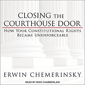 Closing the Courthouse Door Audiobook