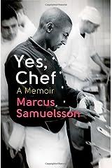 Yes, Chef: A Memoir by Marcus Samuelsson (6-Jun-2013) Paperback Paperback