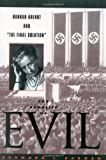 The Banality of Evil, Bernard J. Bergen, 0847692094