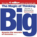 img - for The Magic of Thinking Big by Schwartz, David J. (2006) Audio CD book / textbook / text book