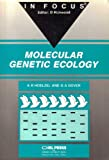 img - for Molecular Genetic Ecology: In Focus book / textbook / text book