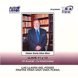 Las Llaves Del Poder - Pautas Para Una Vida Plena Llave 11 y 12 (Texto Completo) Audiobook