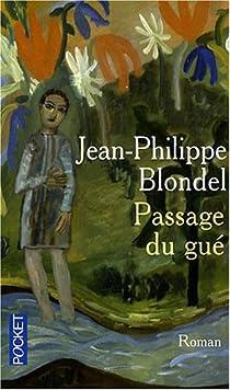 Passage du gué par Blondel