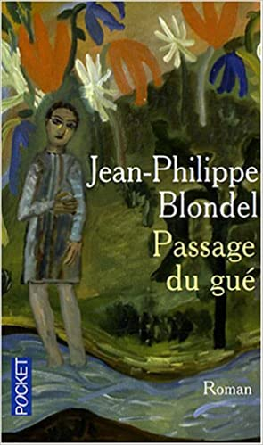 Passage du gué (French Edition)