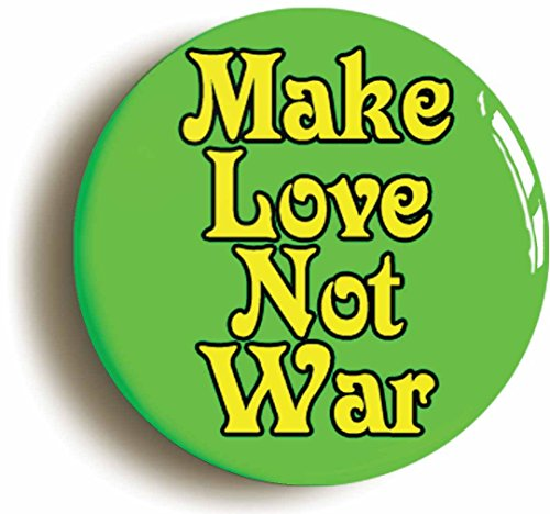 Make Love Not War Hippie Sixties Button Pin (Size is 1inch Diameter) 1960s Costume (Sixties Accessories)