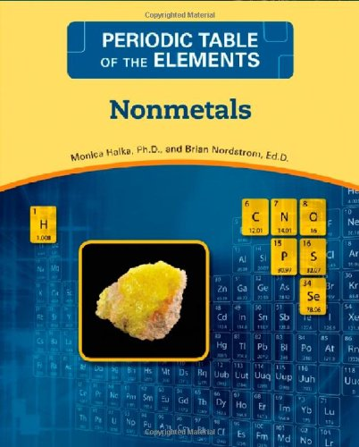 Nonmetals (Periodic Table of the Elements) (Non Metals On The Periodic Table Of Elements)