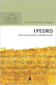 1 Pedro : Com os pés no vale e o coração no céu