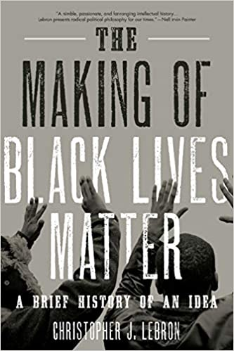 Cover of The Making of Black Lives Matter
