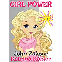 GIRL POWER - Book 1: Girl to the Rescue! - Books for Girls 9 - 12
