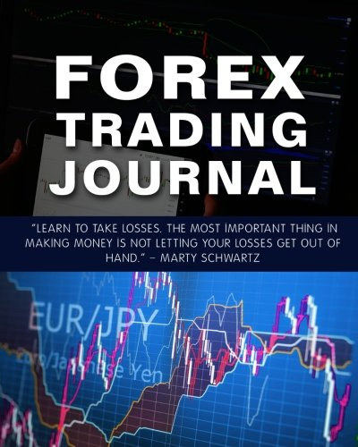 51aEw2HYMYL - Forex Trading Journal: Forex Trader's Trading And Trade Strategies Journal (Forex Trading Day Trader Journal Record Logbook Series) (Volume 3)