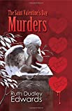 St Valentine's Day Murders (Robert Amiss/Baronness Jack Troutback Myteries)