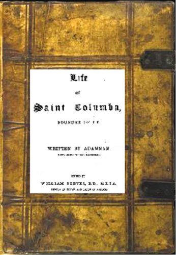 The Life of Saint Columba, Founder of Hy