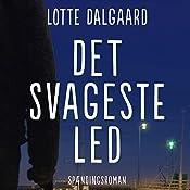 Det svageste led (Line Lyng 2) | Lotte Dalgaard