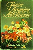 img - for Flower Arranging for All Occasions book / textbook / text book