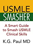 Usmle Smasher, K. G. Paul, 143635160X