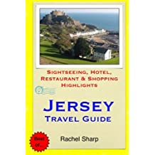 Jersey Travel Guide: Sightseeing, Hotel, Restaurant & Shopping Highlights