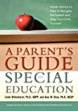 A Parent's Guide to Special Education, Linda Wilmshurst and Alan W. Brue, 0814416047