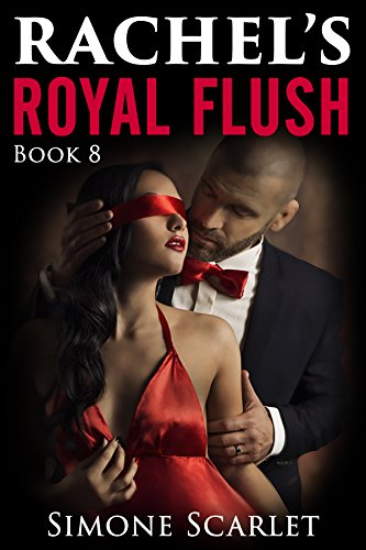Rachel's Royal Flush: A Wife Cheats Right Under her