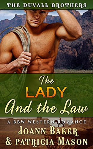 The Lady and The Law (Western Romance) (The Duvall Brothers Book 1)