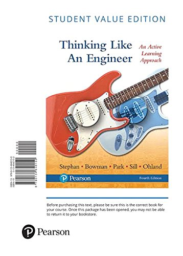 Thinking Like an Engineer: An Active Learning Approach, Student Value Edition (4th Edition)