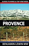 img - for Wines of Provence (Guides to Wines and Top Vineyards) book / textbook / text book