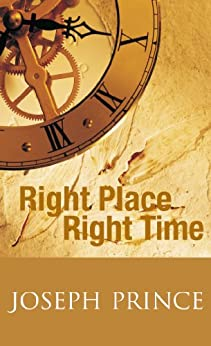 right place right time joseph prince pdf