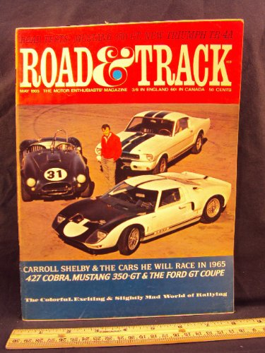 Road Track Magazine Book - 1965 65 May ROAD and TRACK Magazine, Volume 16 Number # 9 (Features: Road Test On Triumph TR -4 A & Mustang GT -350 + Color Center Spread Of Beautiful Rally Photos)