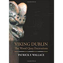 Viking Dublin: The Wood Quay Excavations