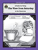 A Guide for Using the View from Saturday in the Classroom, Colleen Dabney, 1576903486