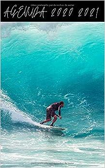 Book's Cover of Agenda Escolar 2020 2021 / 300 páginas / Portada : SURF OLA WAVE (Español) Tapa blanda – 1 julio 2020