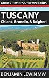 img - for Wines of Tuscany: Chianti, Brunello, and Bolgheri (Guides to Wines and Top Vineyards) book / textbook / text book