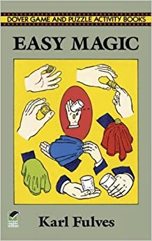 Easy Magic: 4 (Dover Magic Books)